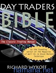 Day Traders Bible by Richard Wyckoff -